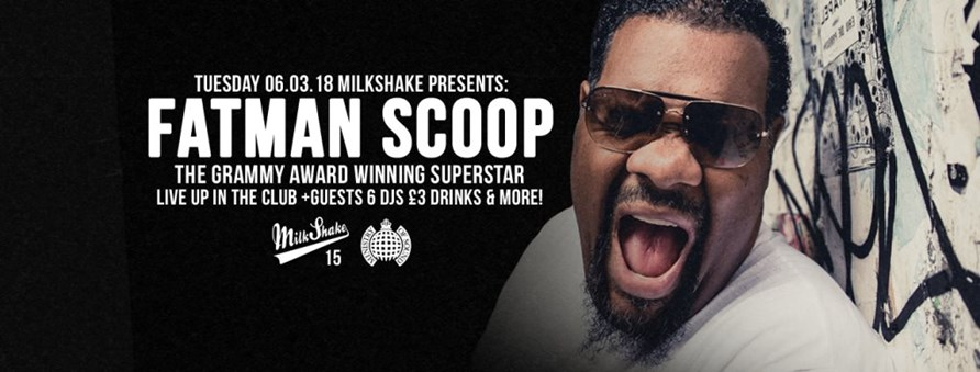Milkshake, Ministry of Sound ft Fatman Scoop
