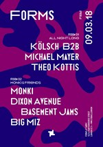 Forms: Kölsch B2B Michael Mayer (All Night Long) M
