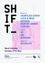 SHIFT with Heartless Crew, DJ Luck & MC Neat, Wook