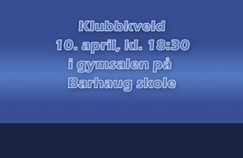 Klubbkveld 10.april kl. 18:30