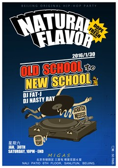Natural Flavor - Old School 2 New School Hip-Hop
