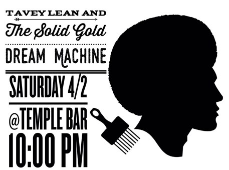 TAVEY LEAN & THE SOLID GOLD DREAM MACHINE!!!