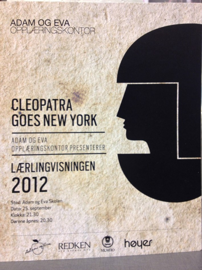 Lærlingvisningen 25 september, Cleopatra goes New York