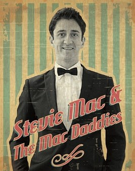 GET FUNKY WITH STEVIE MAC & THE MAC DADDIES!